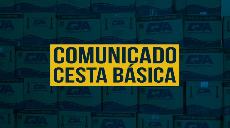COMUNICADO – CESTA BÁSICA