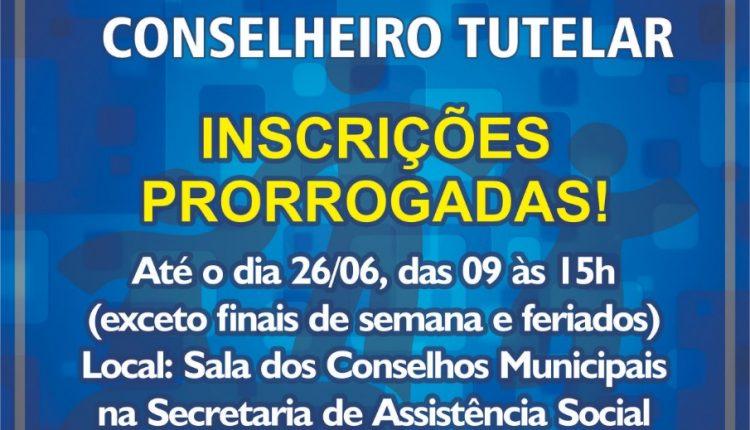 INSCRIÇÕES PRORROGADAS PARA O PROCESSO SELETIVO DE CONSELHEIRO TUTELAR