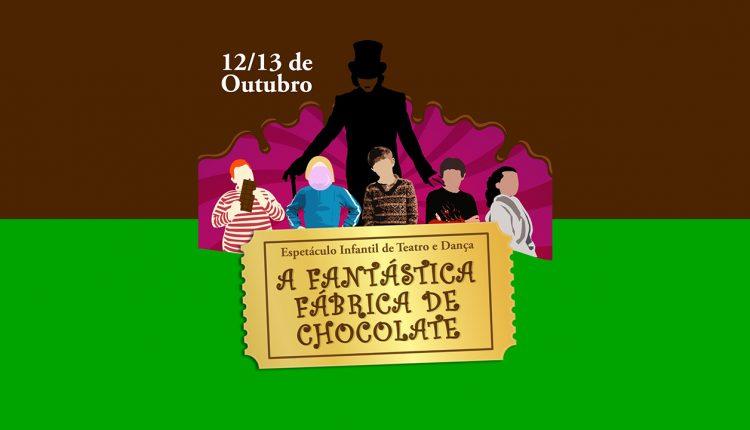 """Espaço Lis Coradi apresenta """"A fantástica Fábrica de Chocolate"""" no Teatro Municipal, nos dias 12 e 13/10"""